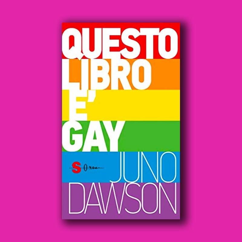 questo-libro-è-gay-juno-dawson-sonda